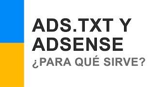 Ads.txt y AdSense ¿Qué es y Para qué Sirve el Archivo? Mp3