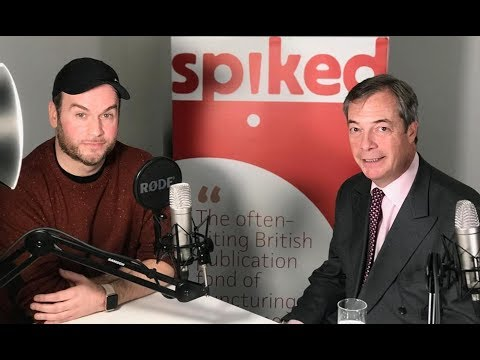 Nigel Farage: the betrayal of Brexit and what to do about it -- The Brendan O'Neill Show