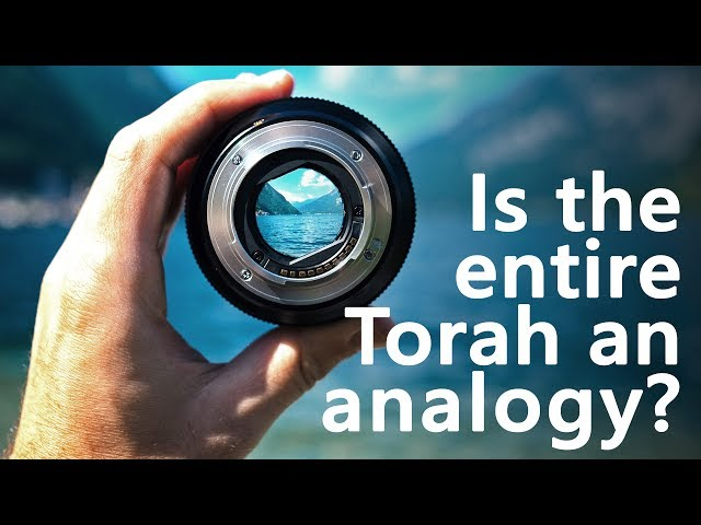 Is the entire Torah an analogy? [Shavuos]