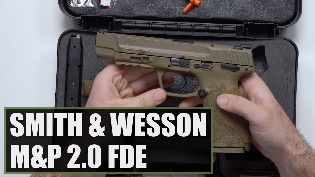 Smith And Wesson 12039 Unboxing: Unboxing The Smith & Wesson M&P 2.0 9mm FDE