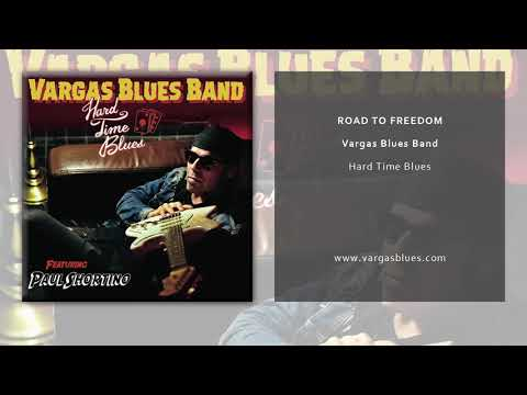 Vargas Blues Band - Road to Freedom (Official Single)