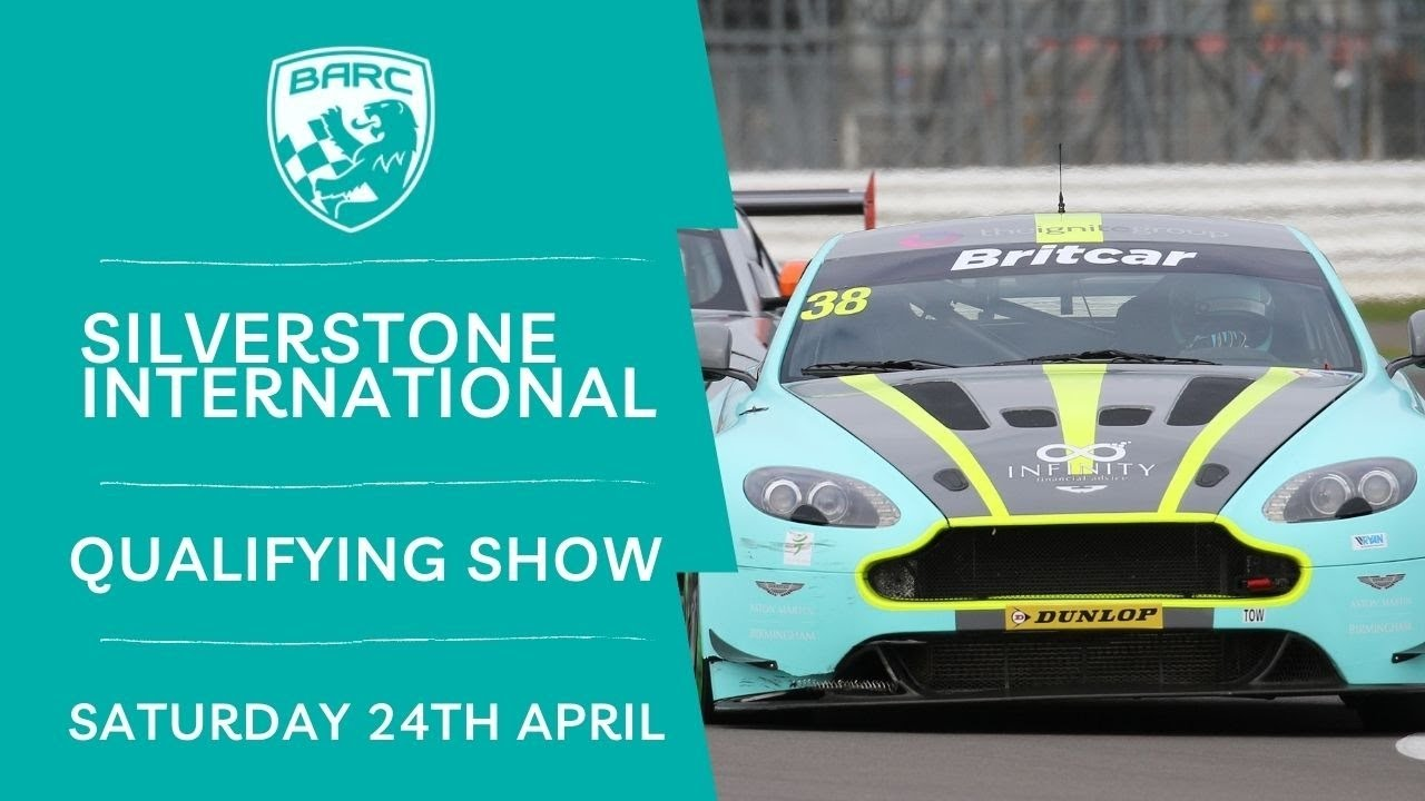 Download BARC LIVE   Silverstone   Saturday Qualifying Show   April 24 2021