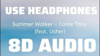 Summer Walker - Come Thru (feat. Usher) (8D USE HEADPHONES)🎧