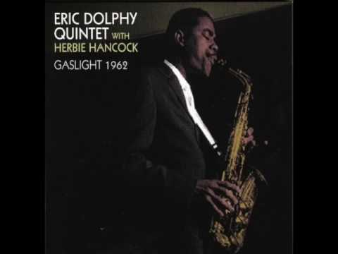 "Eric Dolphy Quintet With Herbie Hancock ‎– ""Gaslight"" [Full Album] 1962"