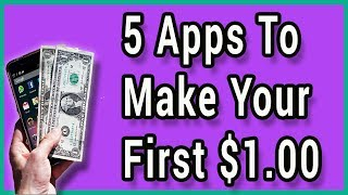 5 Apps To Make Your First Dollar Online 💰