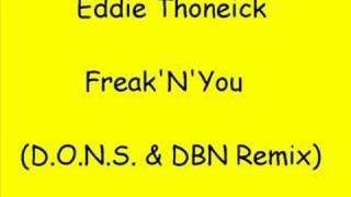 Play I Wanna Freak You (Eddie Thoneick Classic Mix)