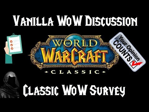 "Classic/Vanilla WoW Discussion Part 4: Melderon and Defcamp Answer ""Ultimate"" WoW Classic Survey"
