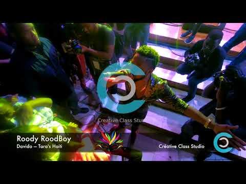 Roody RoodBoy - Davido - Tara's Haiti Masquarade