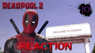 Deadpool 2 | Eur Missing a Country - Reaction