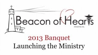 2013 Beacon of Hearts 1st Annual Banquet, video presentation