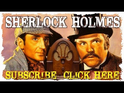 Old Time Radio Detectives: SHERLOCK HOLMES | 11 Hours of the New Adventures