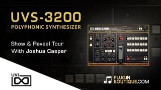 UVS-3200 Synth Plugin from UVI - Show Reveal With Joshua Casper