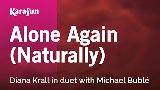 Karaoke Alone Again (Naturally) - Diana Krall *