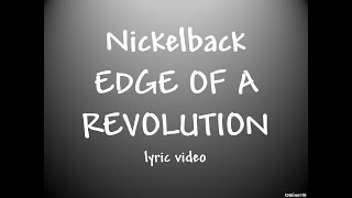 Nickelback Edge of a Revolution lyrics (wwe Survivor Series 2014 theme)