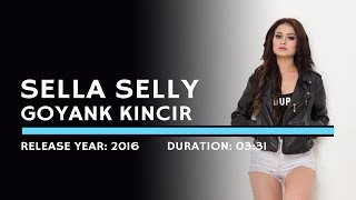 Sella Selly - Goyank Kincir (Lyric)