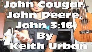 Guitar Tutorial for John Cougar, John Deere, John 3:16 by Keith Urban! (Super Easy!)