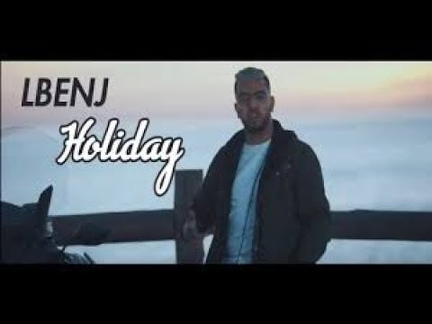 Lbenj - HOLIDAY new song (audio officiel)