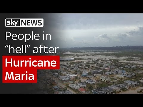 "Puerto Rico town ""in hell"" after Hurricane Maria causes devastation"