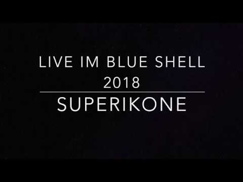 SUPERIKONE Live im Blue Shell 2018