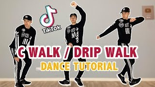 c-Walk (Drip Walking)  Easy Tik Tok Dance Tutorial