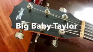 Big Baby Taylor guitar demo song