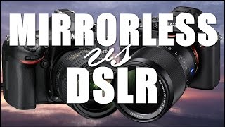 Mi opinión sobre DSLR vs MIRRORLESS