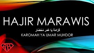 Download Lagu Hajir Marawis - Karomah Ya Umar Muhdor (Dengan lirik) mp3