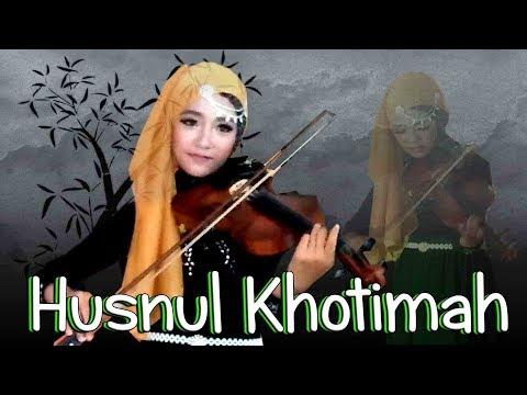 Opick _  Husnul Khatimah  (terangkanlah) _ Violin Cover