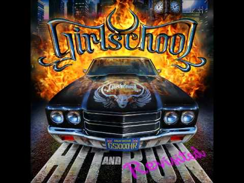 GIRLSCHOOL - Hit And Run (Revisited)