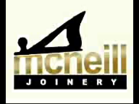 """McNeill Joinery """" AT YOUR SERVICE"""""""
