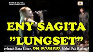 Video ENY SAGITA OM SCORPIO -  LUNGSET LIVE IN BLITAR TERBARU 2017 download MP3, 3GP, MP4, WEBM, AVI, FLV Agustus 2017