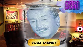 Walt Disney Is An Anti-Semite - Clever Name Podcast #250