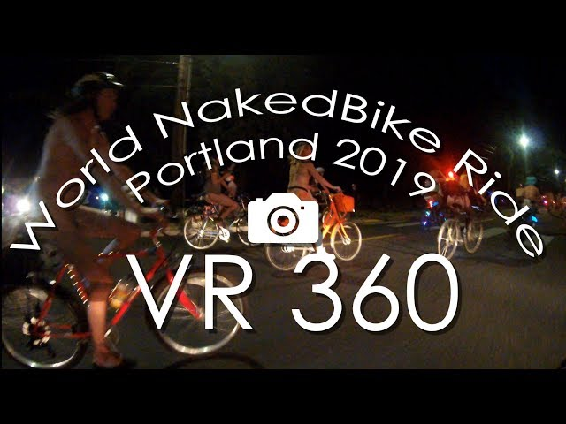 360VR World Naked Bike Ride (WNBR) Portland 2019