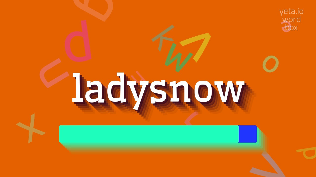 """Download How to say """"ladysnow""""! (High Quality Voices)"""