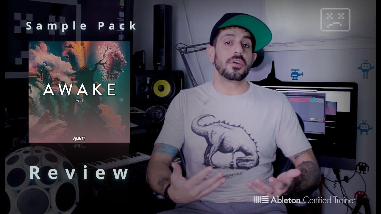 Aubit Sound - Awake Vol 1- HONEST Sample Pack and Presets Review