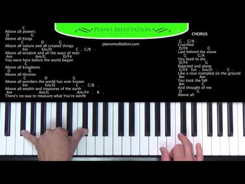 Above All (Michael W. Smith) - How to Play on the Piano
