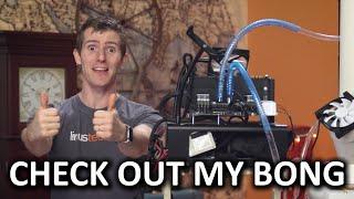 """""""Bong"""" CPU Cooler Build Showcase - It's like, evaporation, maaaaaan"""