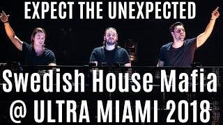 Swedish House Mafia Ultra Music Festival 2018 Best Quality HD Extended Set