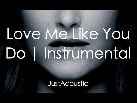 Love Me Like You Do - Ellie Goulding (Acoustic Instrumental)