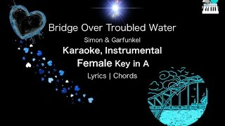 Bridge Over Troubled Water Karaoke Instrumental in Female Key A