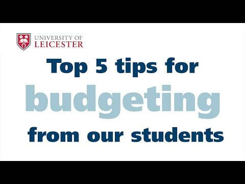 Top 5 tips for budgeting from students - University of Leicester