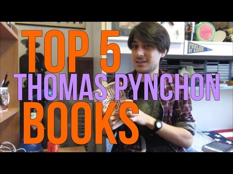 Top 5 Thomas Pynchon Books