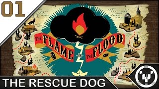 THE RESCUE DOG | The Flame In The Flood | 01