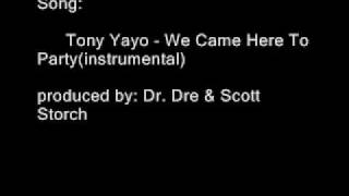 Tony Yayo - We Came Here To Party (instrumental)