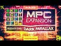 MPC EXPANSION REVIEW - DARK PARALLAX