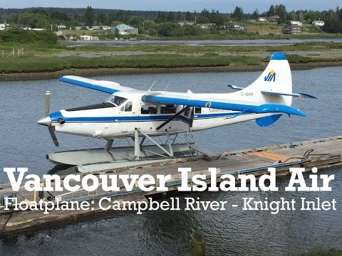 Vancouver Island Air Float Plane Vlog (Campbell River to Knight Inlet, British Columbia, Canada)