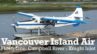 Vancouver Island Air Float Plane (campbell River To Knight Inlet, British Columbia, Canada)