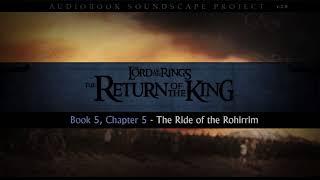 LOTR Audiobook Excerpt: Ride of the Rohirrim