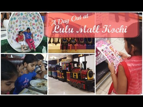 A Day Out at Lulu Mall Kochi