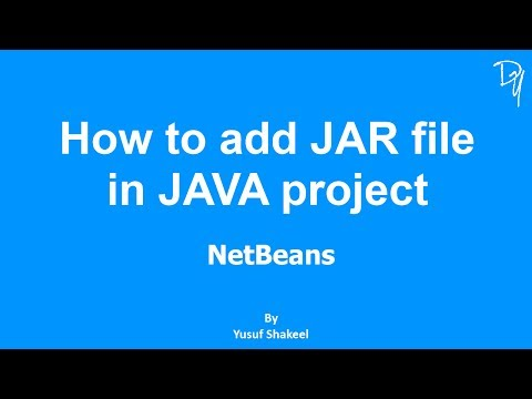 NetBeans | How To Add JAR File In JAVA Project